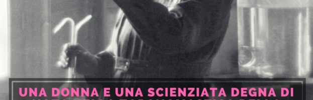 MARIE SKłODOWSKA CURIE: UNA DONNA E UNA SCIENZIATA DEGNA DI NOTA NELLA TOPONOMASTICA DELLA NOSTRA CITTA'